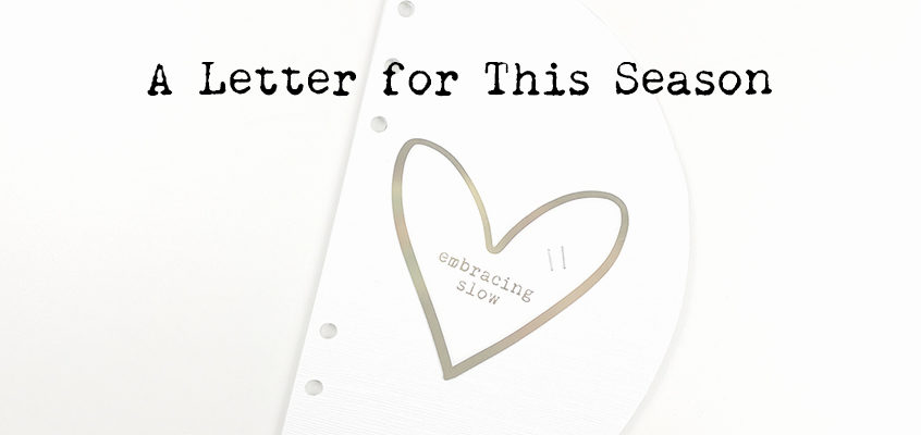 A Letter for this Season